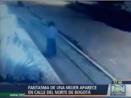 Donna Fantasma a Bogotà, ripreso dalla videocamere